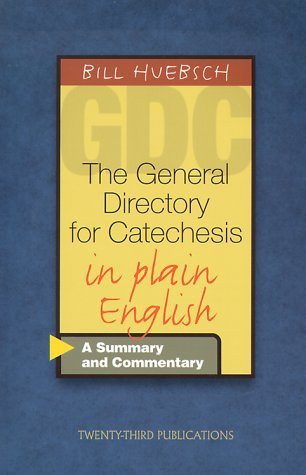 General Directory for Catechesis in Plain English