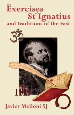 The Exercises of St Ignatius of Loyola and Traditions of the East
