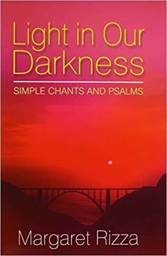 Light in Our Darkness: Simple Chants and Psalms Full Score