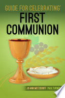 Guide to Celebrating First Communion