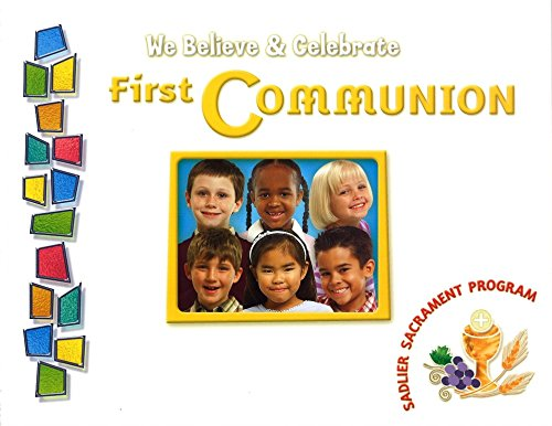 We Believe & Celebrate First Communion Pupils