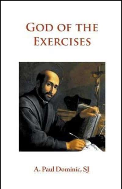 God of the Exercises: A Director's Diary-Directory During the Spiritual Exercises