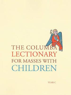 The Columba Lectionary for Masses with Children, Year C