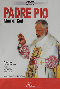 Padre Pio Man of God