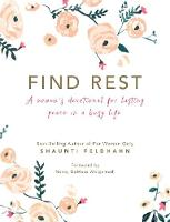 Find Rest A Women's Devotional for Lasting Peace in a Busy Life