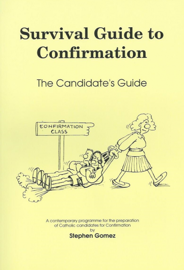 Survival Guide to Confirmation Candidate