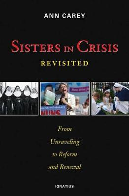 Sisters in Crisis Revisited
