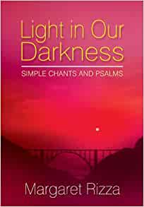 Light in Our Darkness: Simple Chants and Psalms Vocal Score