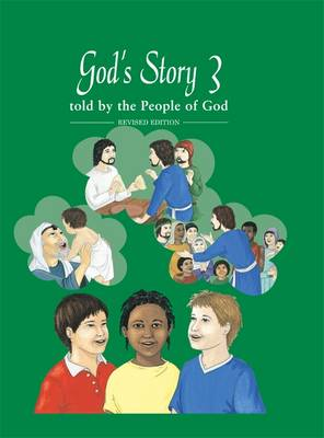 God's Story 3: Told by the People of God