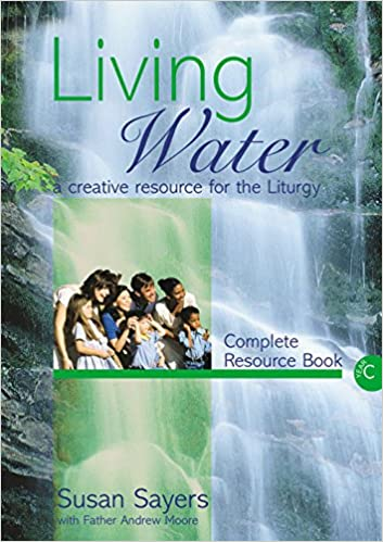 Living Water Complete Resource Year C
