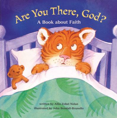 Are You There, God?: A Book About Faith