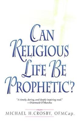 Can Religious Life Be Prophetic