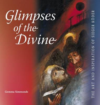 Glimpses of the Divine - 9781904785422