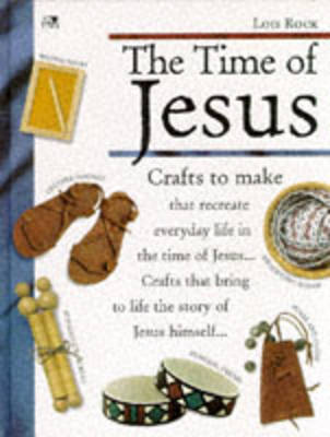The Time of Jesus - Making It Come Alive