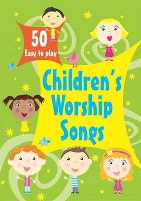50 Easy to Play Children's Favourite Wor