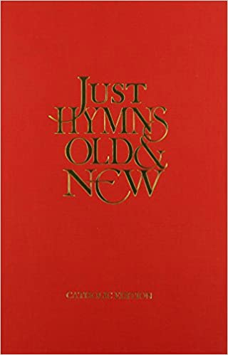 Just Hymns Old And New: Words