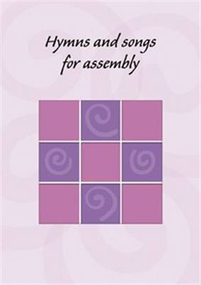 Hymns and Songs for Assembly