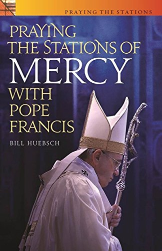 Praying the Stations of Mercy