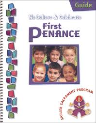 We Believe & Celebrate First Penance Guide
