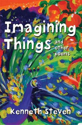 Imagining Things: And Other Poems
