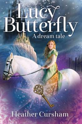 Lucy Butterfly: A Dream Tale