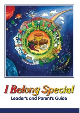 I Belong Special: Leader's and Parent's Guide