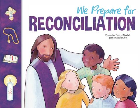 We Prepare for Reconciliation Child/Parent