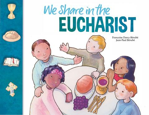 We Share in the Eucharist Child/Parent