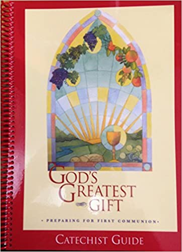God's Greatest Gift: 1st Communion - Catechist Guide