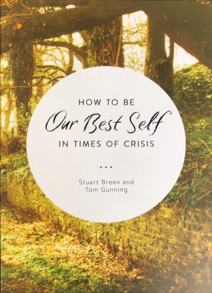 How to Be Our Best Self in Times of Crisis