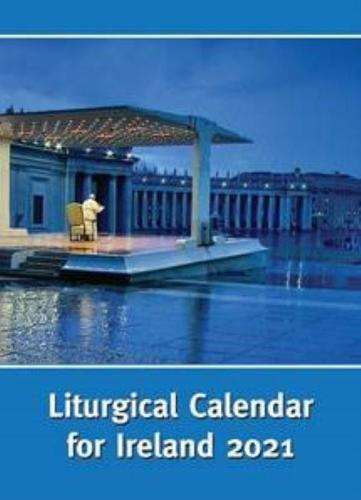 Liturgical Calendar for Ireland 2021