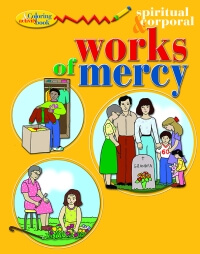 the spiritual and corporal works of mercy colouring book. Black Bedroom Furniture Sets. Home Design Ideas