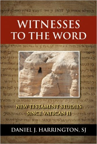 Witnesses to the Word: New Testament Studies Since Vatican 11