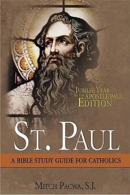 St. Paul: a Bible Study Guide
