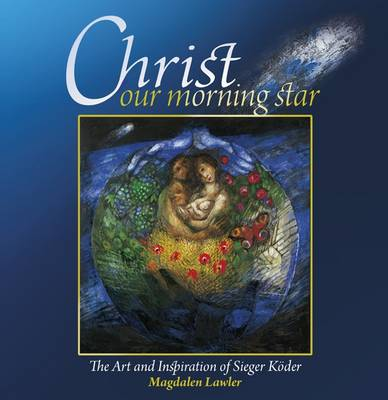 Christ Our Morning Star - 9781904785613