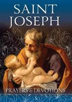 St Joseph Prayers and Devotions