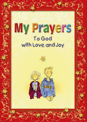 My Prayers to God with Love and Joy - book