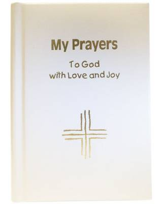 My Prayers to God with Love and Joy - gift edition