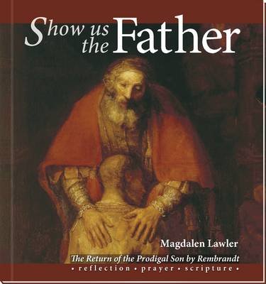 Show Us The Father - book