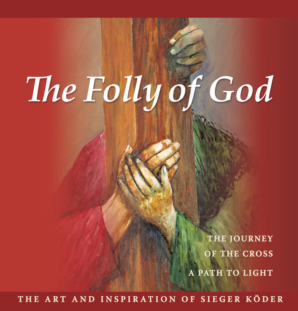The Folly of God: The Art and Inspiration of Sieger Koder - 9780952253891