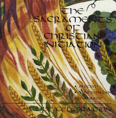 The Sacraments of Christian Initiation  - Booklet