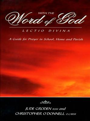 With the Word of God: Lectio Divina