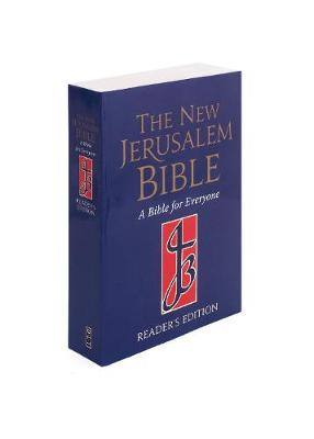 The New Jerusalem Bible: Reader's Edition