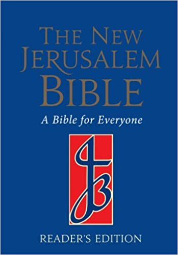 The New Jerusalem Bible: NJB Reader's Bible: 2010: Reader's Edition